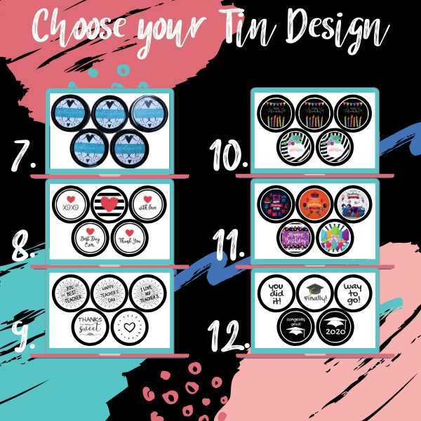 Your choice of 12 different tin design themes